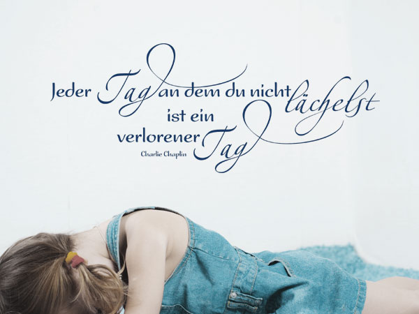 """Wand Tattoo Zitat """"Jeder Tag..."""""""